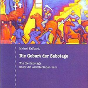 Broschüre »Michael Halfbrodt – Die Geburt der Sabotage«