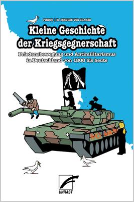 Sachcomic » Findus, Michael Schulze von Glaßer Kleine Geschichte der Kriegsgegnerschaft «
