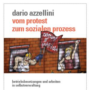 Buch »Azzellini, Dario – Vom Protest zum sozialen Prozess«