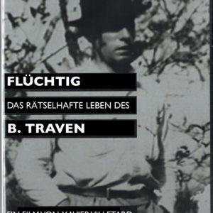 DVD »Flüchtig – Das rätselhafte Leben des B. Traven«